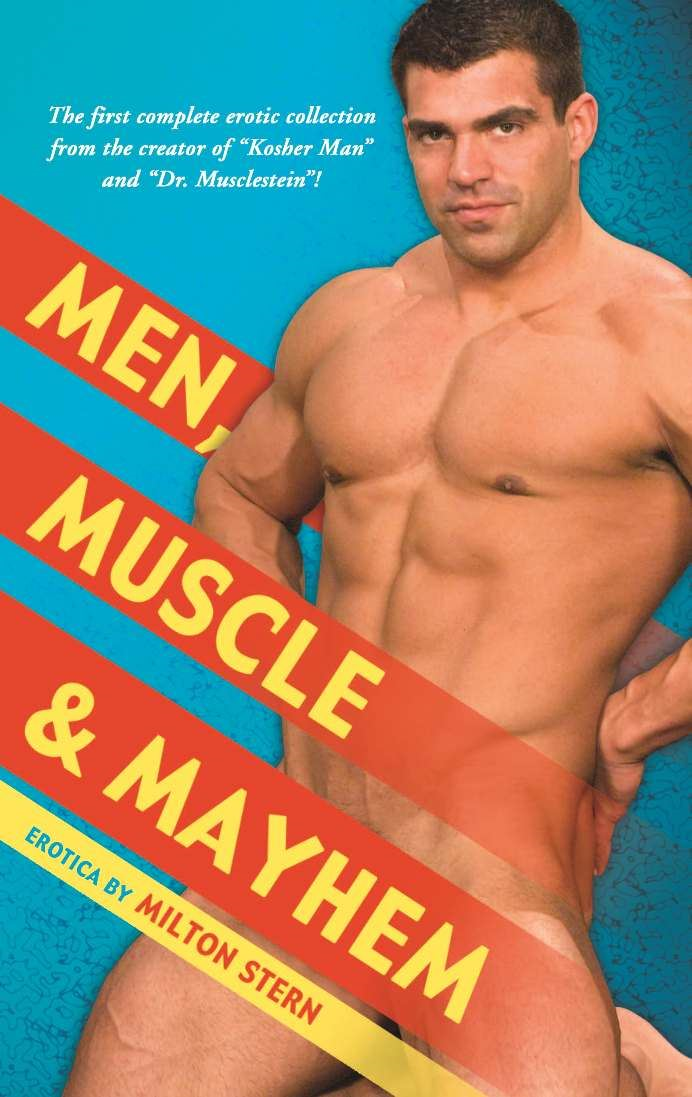 Men Muscle and Mayhem
