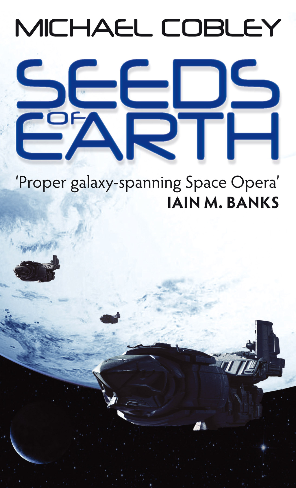Seeds of Earth Book One of Humanity's Fire