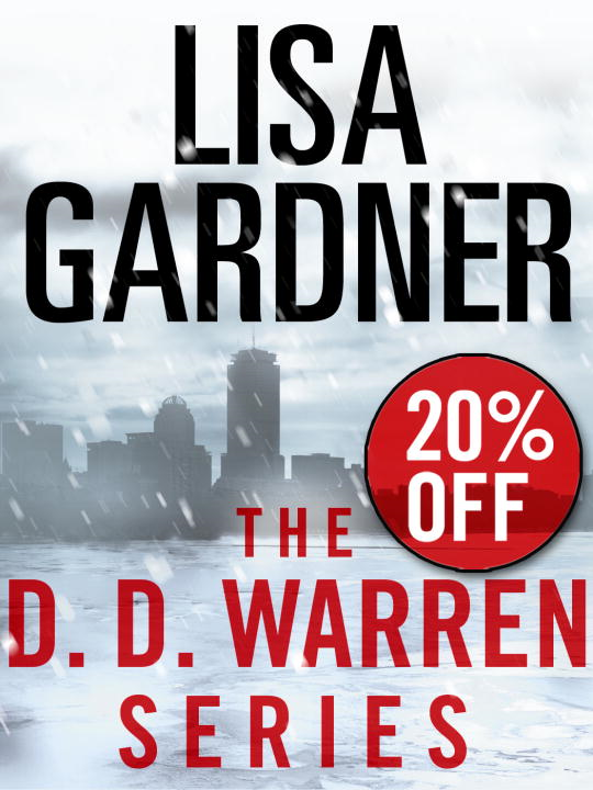 The Detective D. D. Warren Series 5-Book Bundle By: Lisa Gardner