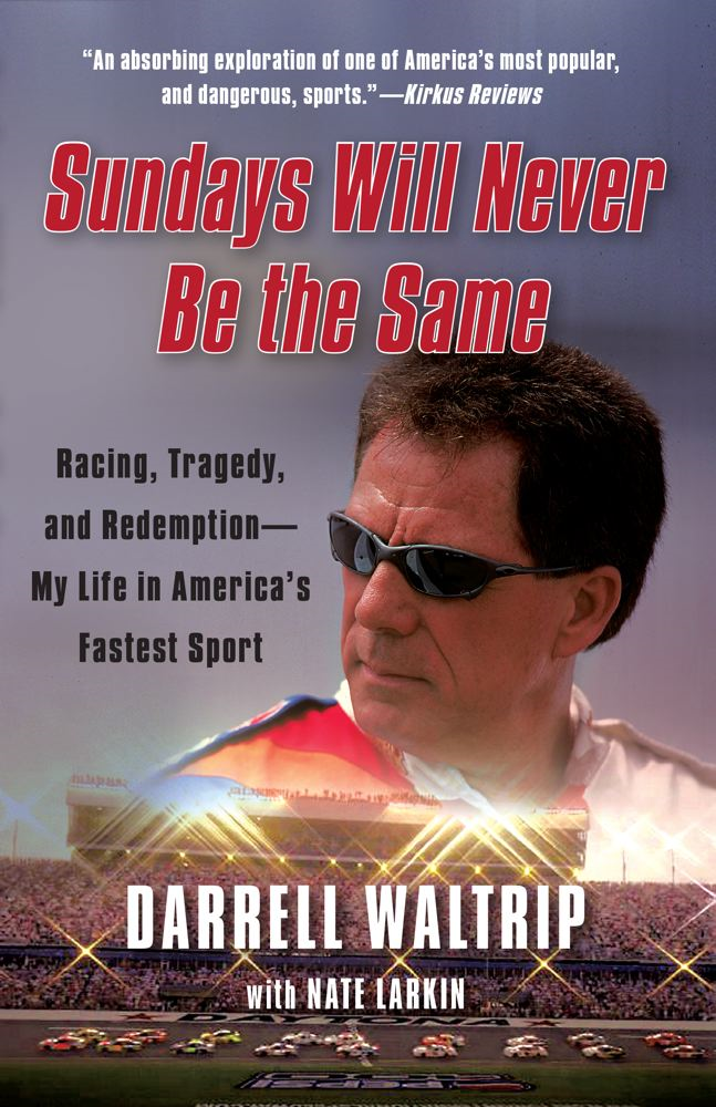 Sundays Will Never Be the Same By: Darrell Waltrip