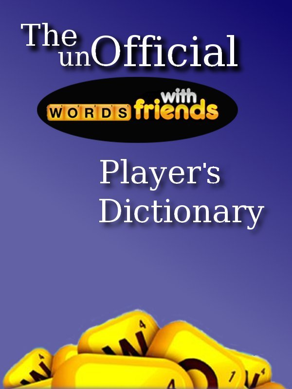 Words with Friends Players Dictionary