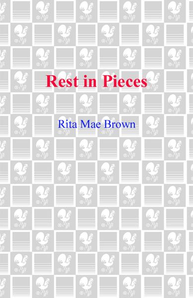 Rest in Pieces By: Rita Mae Brown