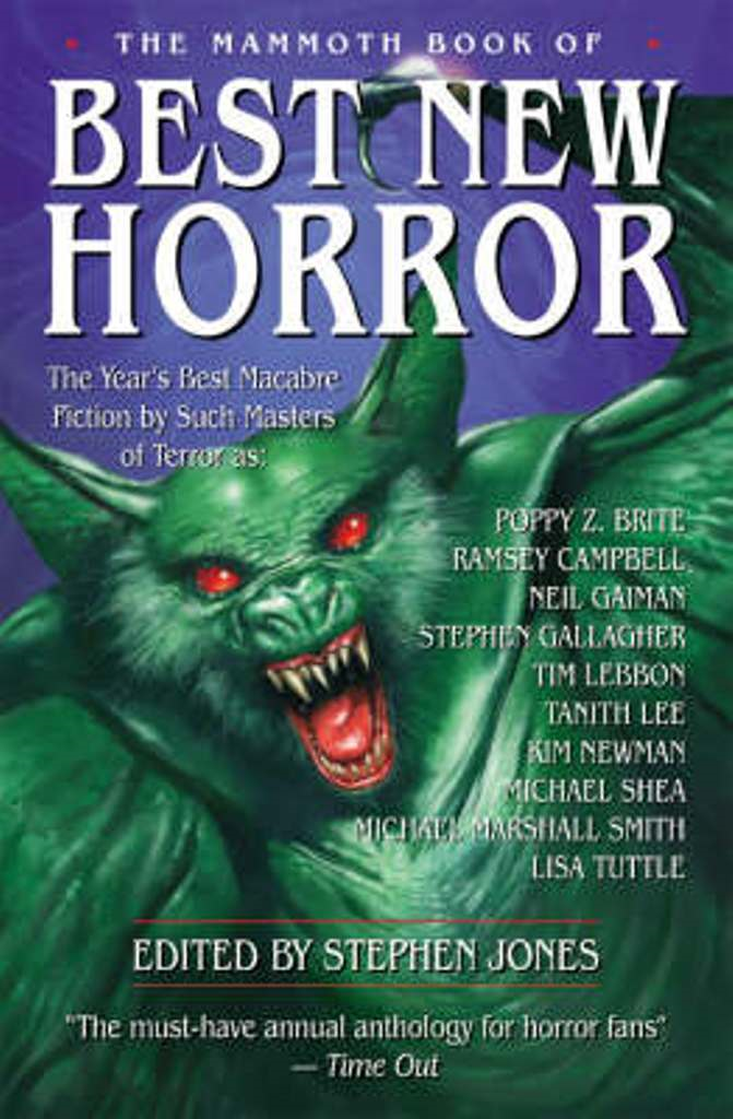 The Mammoth Book of Best New Horror 16 By: Stephen Jones