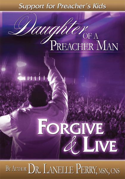 Daughter Of A Preacher Man By: Lanelle Perry