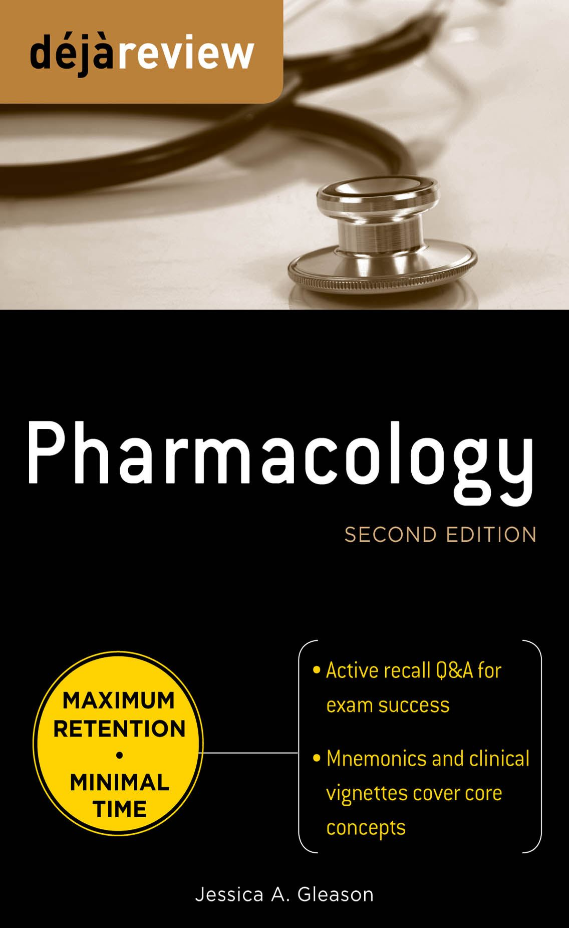 Deja Review Pharmacology, Second Edition By: Jessica Gleason