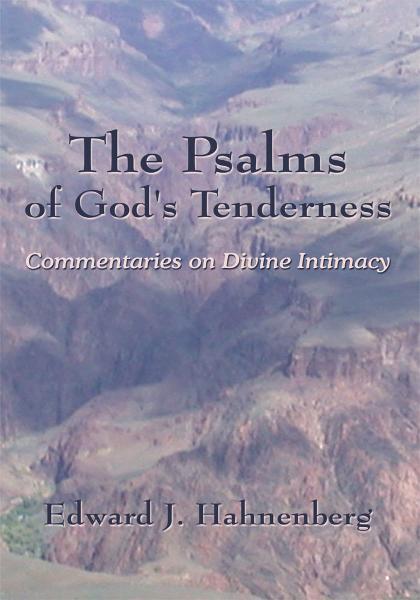 The Psalms of God's Tenderness