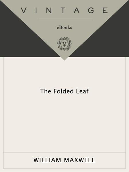 The Folded Leaf By: William Maxwell