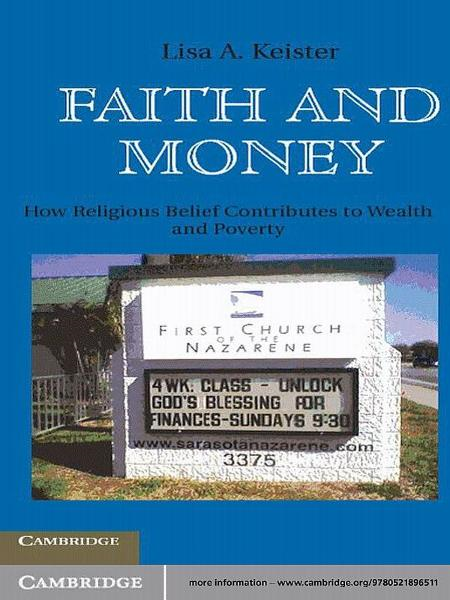 Faith and Money How Religion Contributes to Wealth and Poverty
