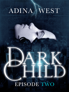 Dark Child: Episode 2