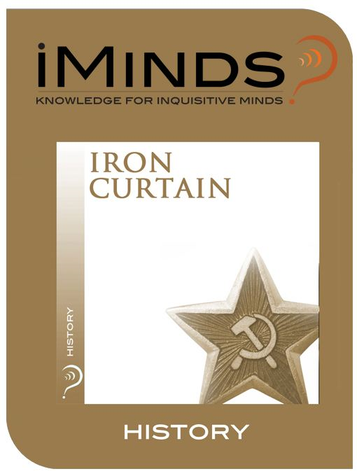 Iron Curtain: History By: iMinds