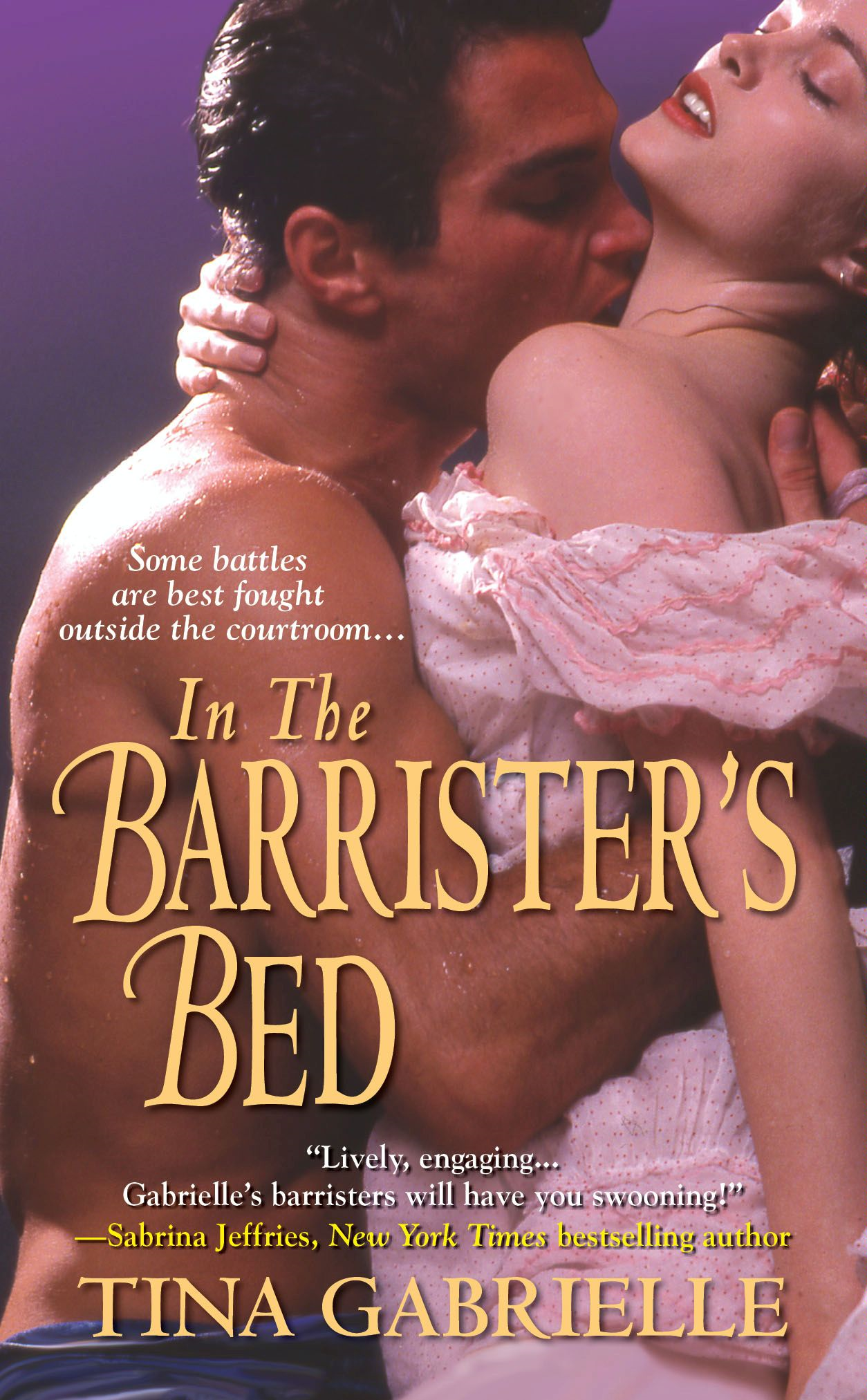 In the Barrister's Bed By: Tina Gabrielle