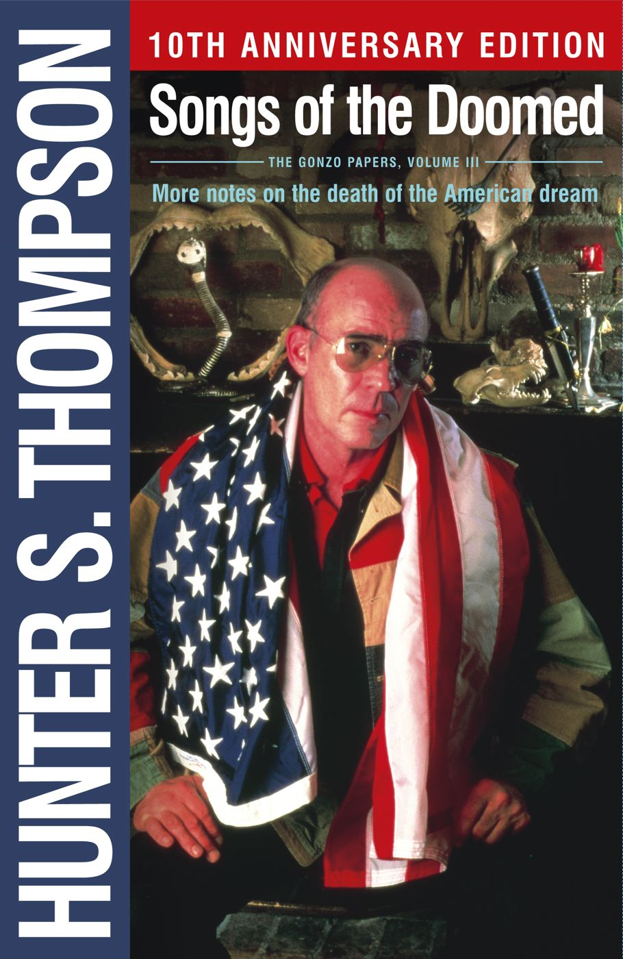 Songs of the Doomed By: Hunter S. Thompson