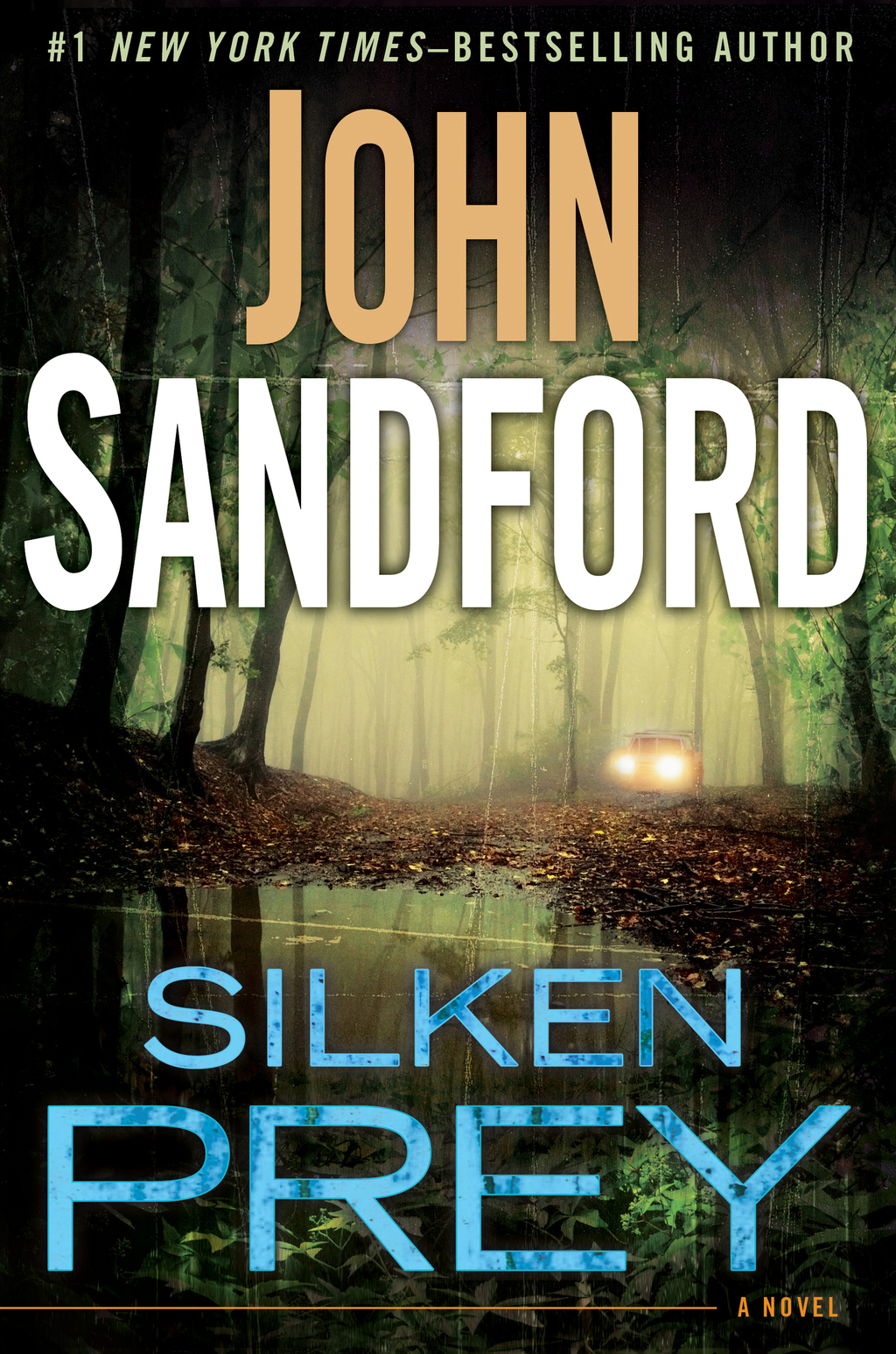Silken Prey By: John Sandford