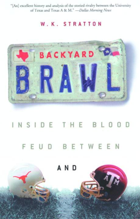 Backyard Brawl By: W.K. Stratton