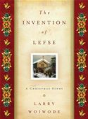 download The Invention of Lefse: A Christmas Story book