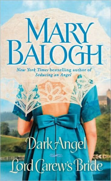 Dark Angel/Lord Carew's Bride By: Mary Balogh