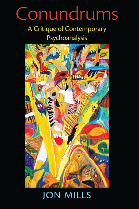 Conundrums A Critique of Contemporary Psychoanalysis