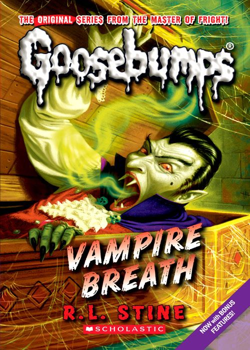Classic Goosebumps #21: Vampire Breath By: R.L. Stine
