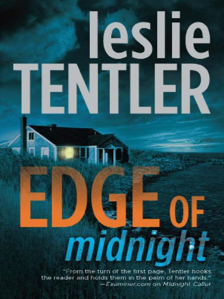 Edge of Midnight By: Leslie Tentler