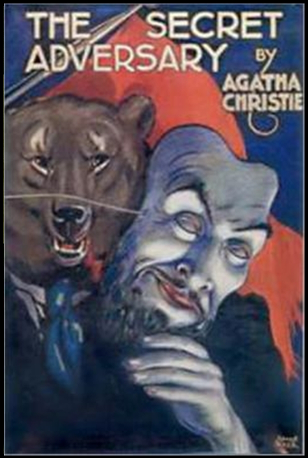 The Secret Adversary By: Agatha Christie