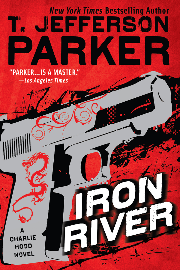 Iron River By: T. Jefferson Parker