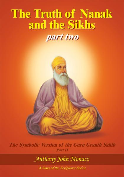 The Truth of Nanak and the Sikhs part two