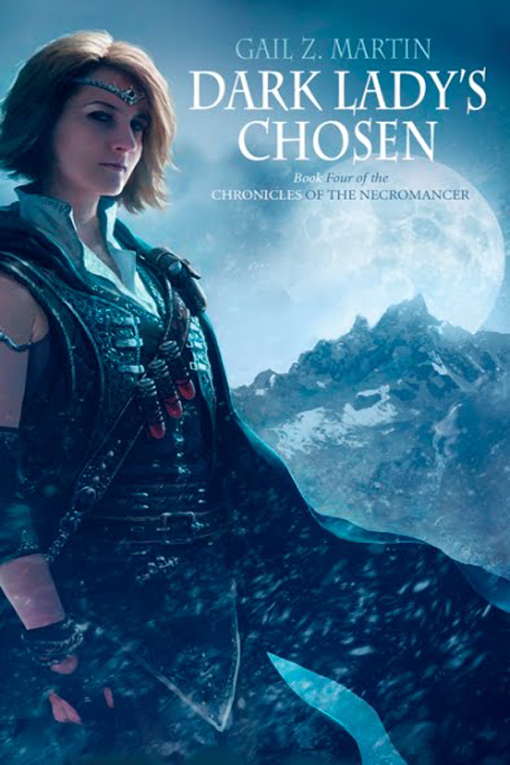 Dark Lady's Chosen By: Gail Z. Martin