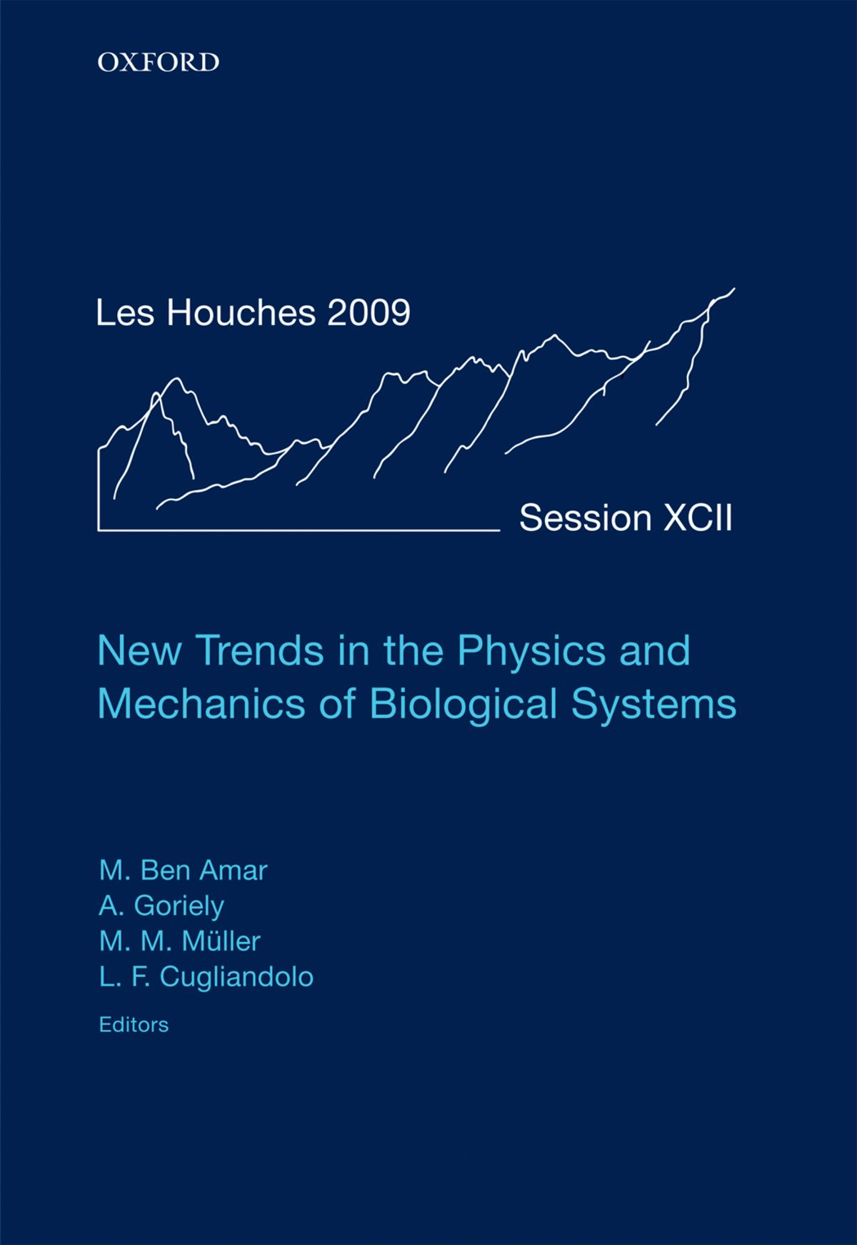 New Trends in the Physics and Mechanics of Biological Systems: Lecture Notes of the Les Houches Summer School: Volume 92,  July 2009