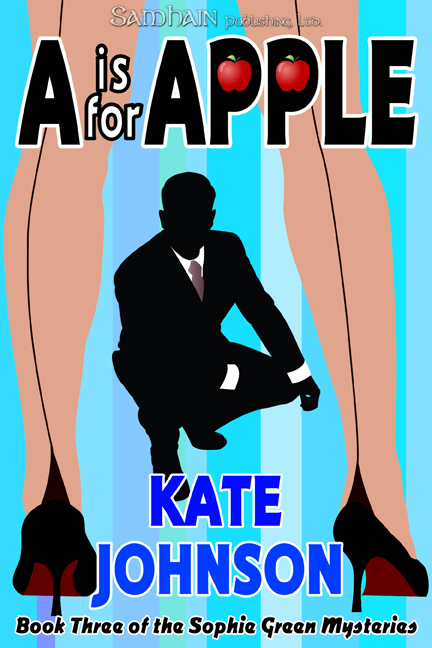 A is for Apple By: Kate Johnson