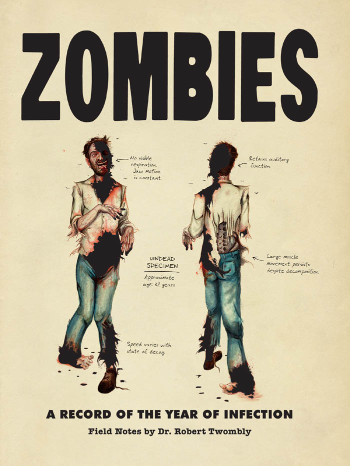 Zombies: A Record of the Year of Infection By: Chris Lane,Don Roff