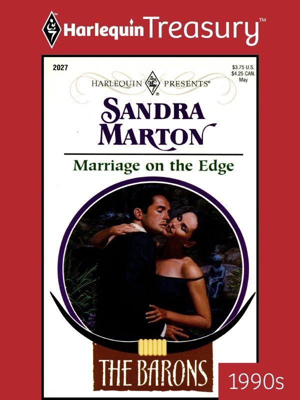 Marriage on the Edge By: Sandra Marton