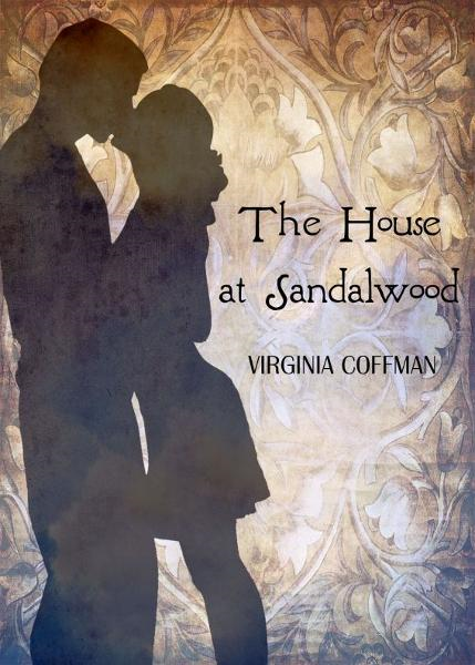 The House at Sandalwood By: Virginia Coffman