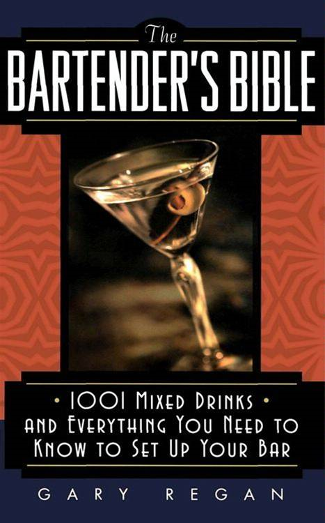 The Bartender's Bible By: (None),Gary Regan