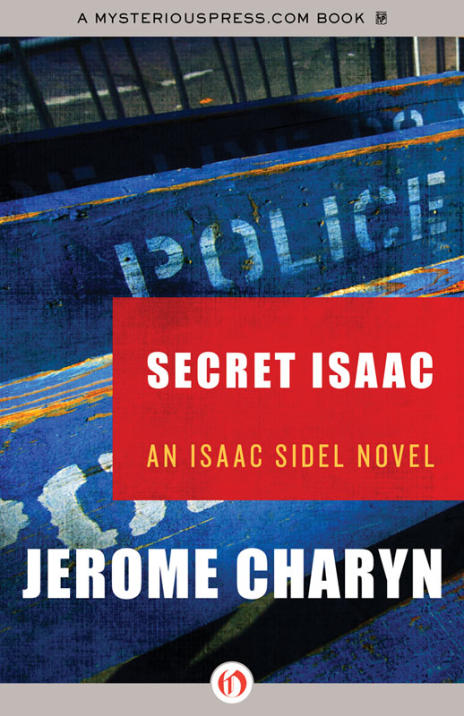 Secret Isaac By: Jerome Charyn