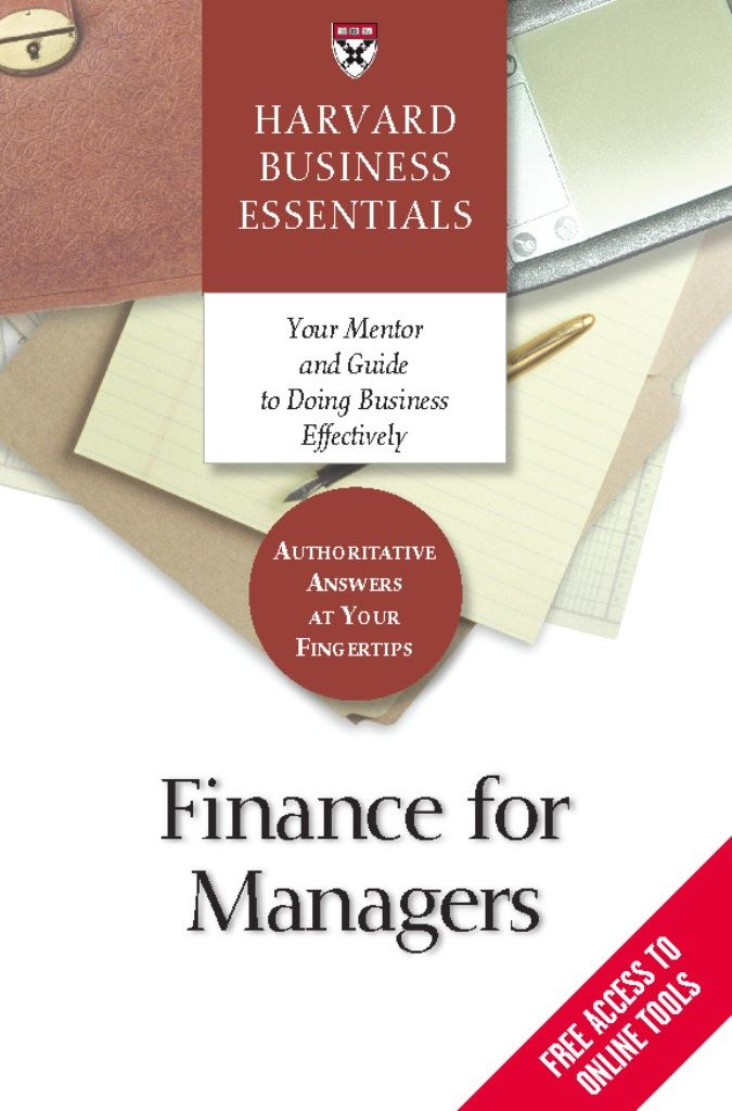 Finance for Managers By: Harvard Business School Press