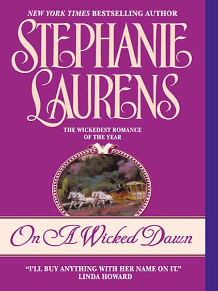 On a Wicked Dawn By: Stephanie Laurens