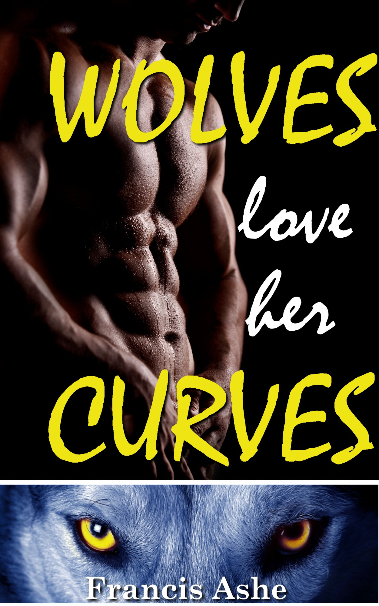 Francis Ashe - Wolves Love Her Curves