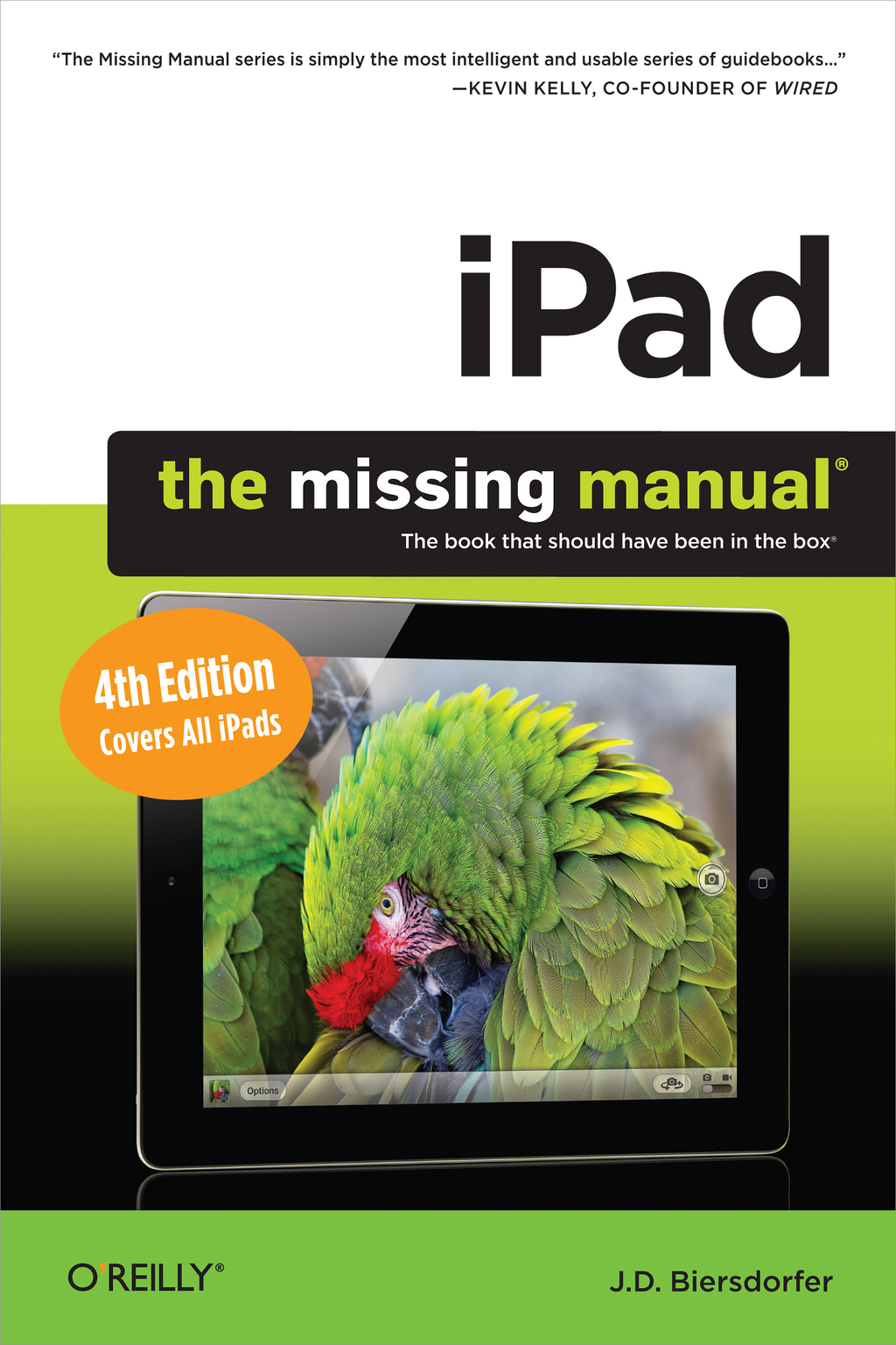 iPad: The Missing Manual By: J.D. Biersdorfer