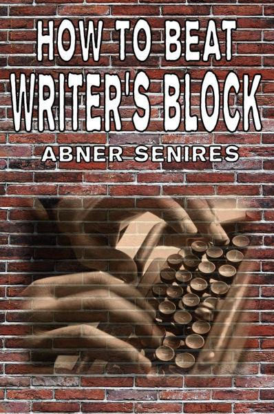 How To Beat Writer's Block