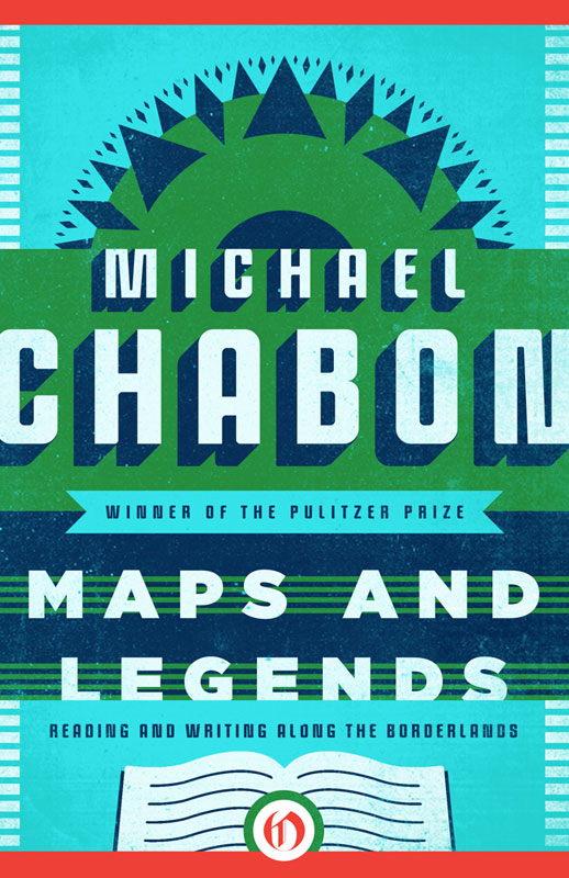 Maps and Legends By: Michael Chabon