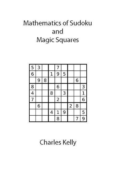 Mathematics of Sudoku and Magic Squares