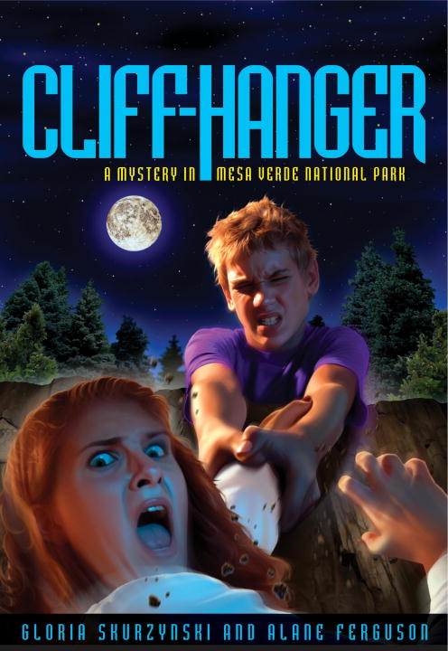Mysteries in Our National Parks: Cliff-Hanger By: Alane Ferguson,Gloria Skurzynski