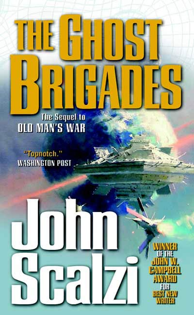 The Ghost Brigades By: John Scalzi