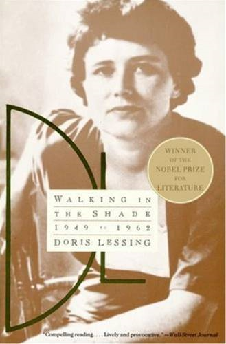 Walking in the Shade: Growing Point, The By: Doris Lessing