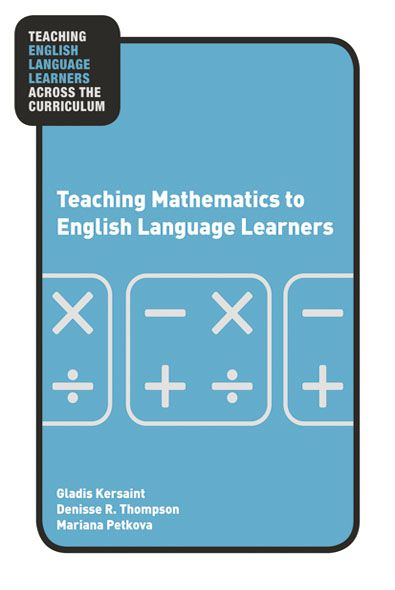 Teaching Mathematics to English Language Learners