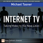 Internet TV: Taking Video to the Next Level