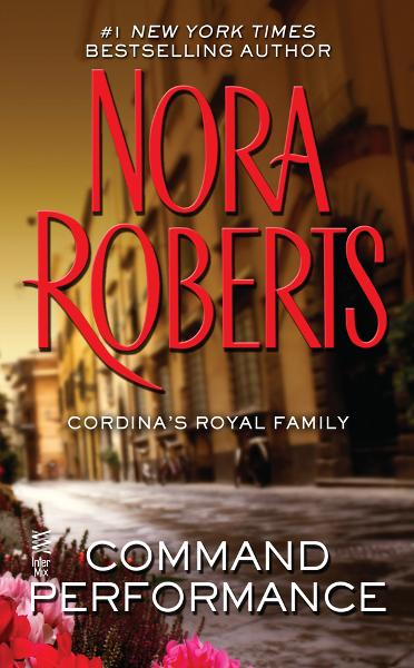 Command Performance By: Nora Roberts