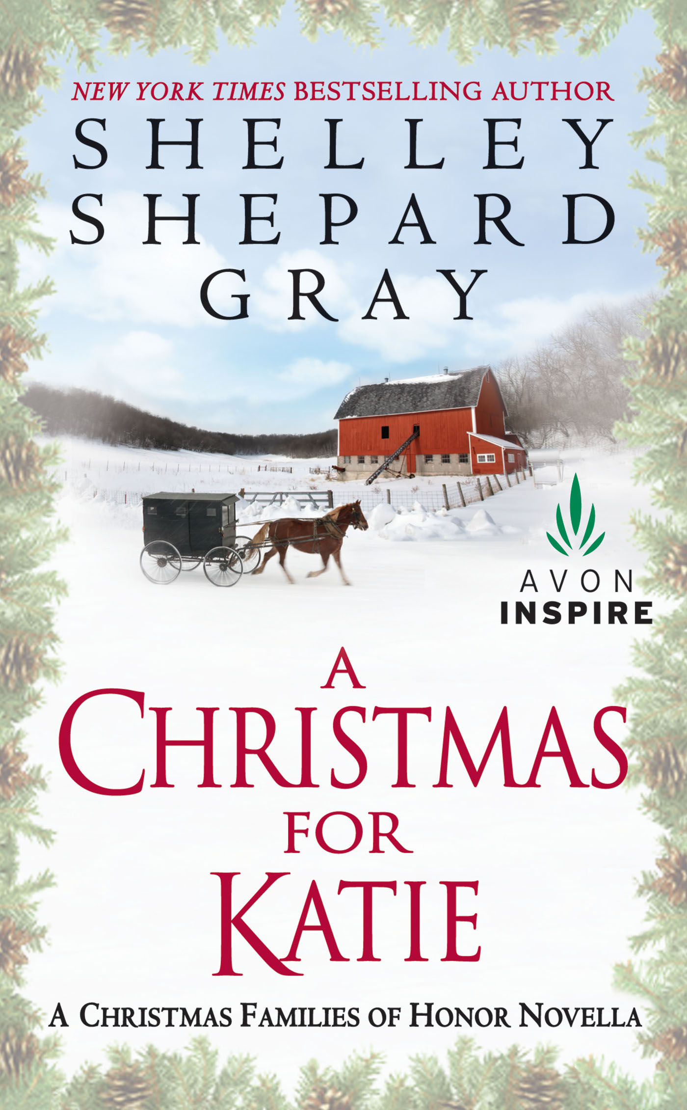 A Christmas for Katie: A Christmas Families of Honor Novella By: Shelley Shepard Gray