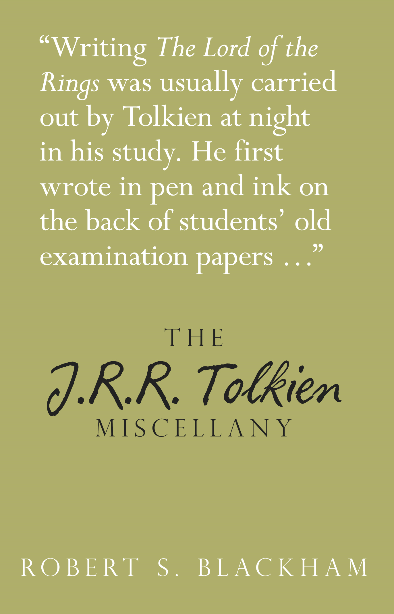 The J R R Tolkien Miscellany By: Robert S Blackham