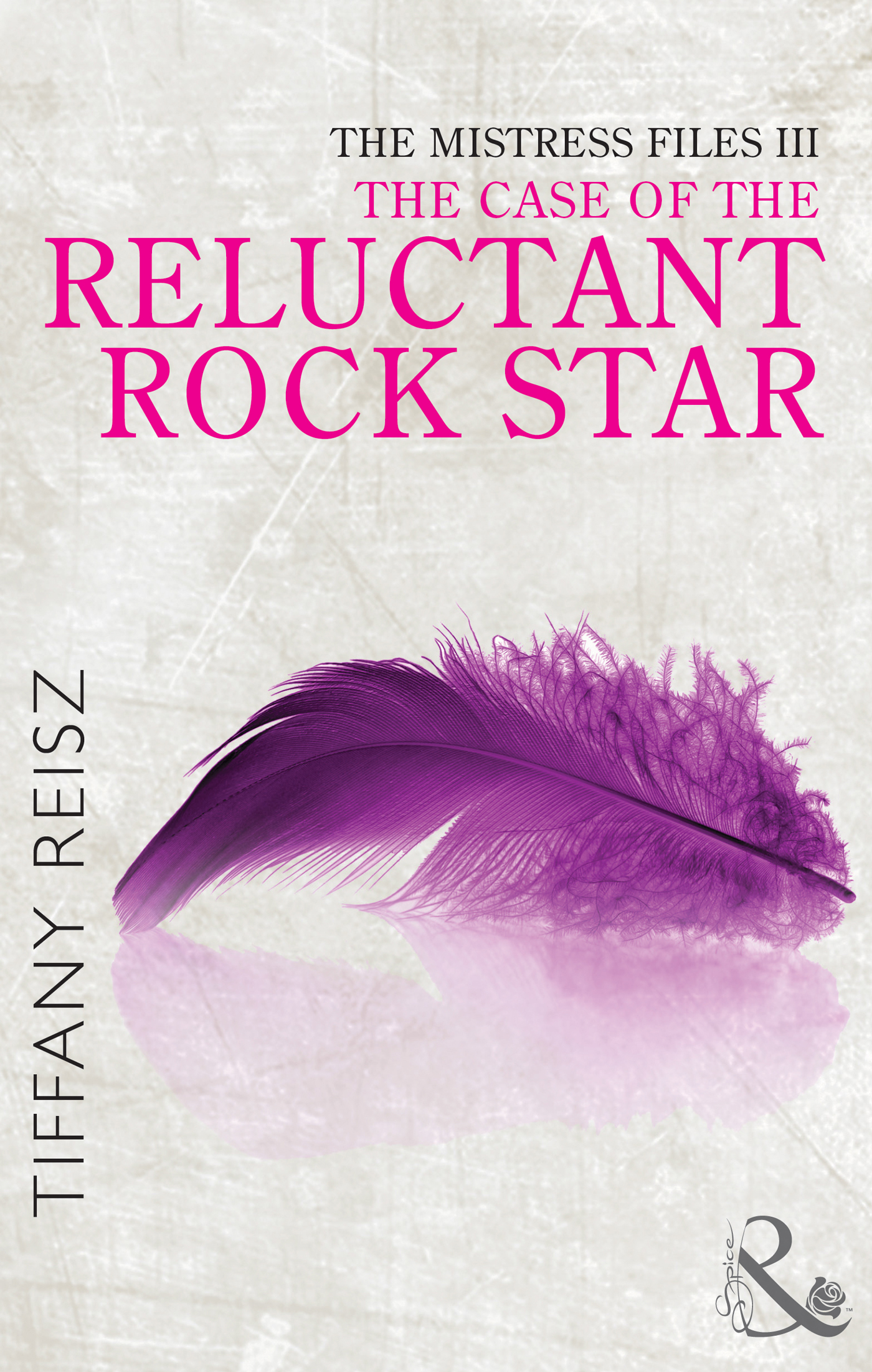 The Mistress Files: The Case of the Reluctant Rock Star (The Original Sinners: The Red Years - short story)
